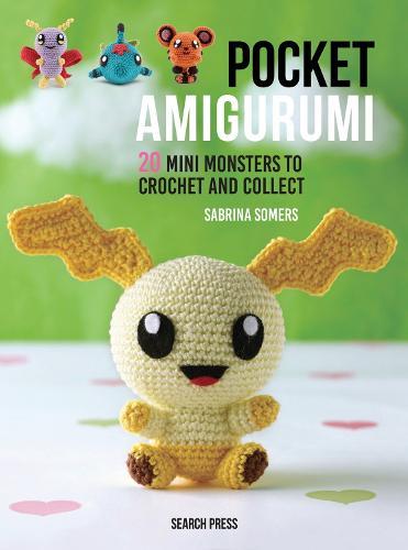 Pocket Amigurumi: 20 Mini Monsters to Crochet and Collect (Hardback)