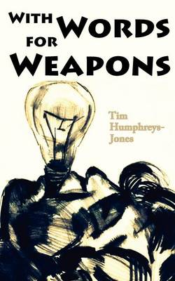 With Words for Weapons (Paperback)