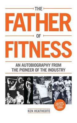 Father of Fitness (Hardback)