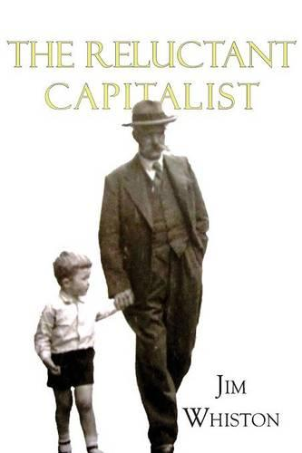 The Reluctant Capitalist (Paperback)