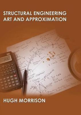 Structural Engineering Art and Appoximation (Paperback)
