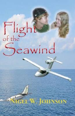Flight of the Seawind (Paperback)