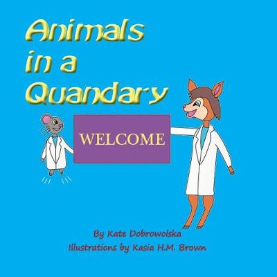 Animals in a Quandary (Paperback)