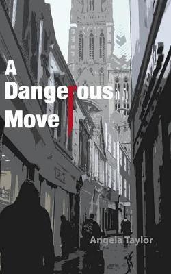 A Dangerous Move (Paperback)
