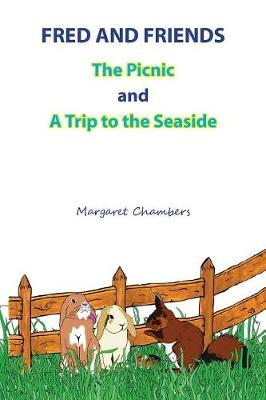 Fred and Friends: The Picnic and A Trip to the Seaside (Paperback)