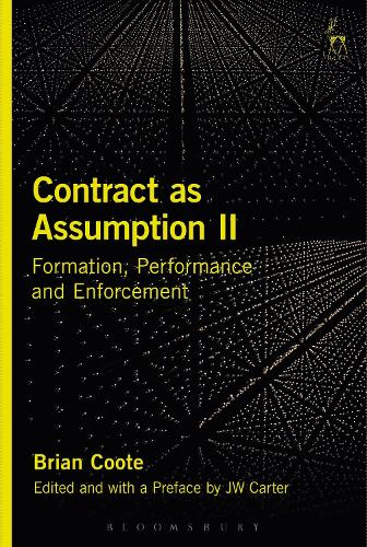 Contract as Assumption II: Formation, Performance and Enforcement (Hardback)