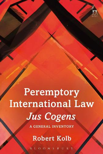 Peremptory International Law - Jus Cogens: A General Inventory (Hardback)