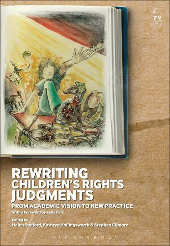 Rewriting Children's Rights Judgments: From Academic Vision to New Practice (Hardback)