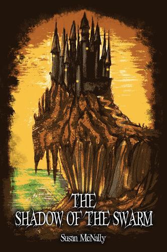The Shadow of the Swarm: Book 2 - The Morrow Secrets Trilogy (Hardback)