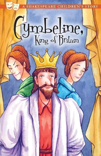 Cymbeline, King of Britain - 20 Shakespeare Children's Stories (Paperback)