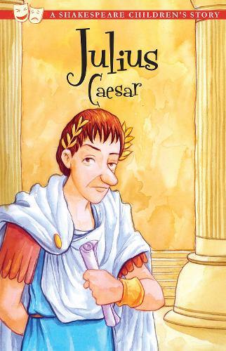 Julius Caesar - 20 Shakespeare Children's Stories (Paperback)