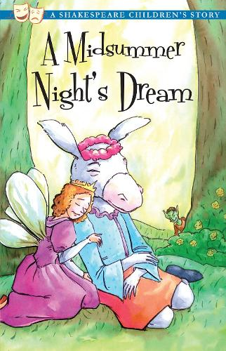 A Midsummer Night's Dream - 20 Shakespeare Children's Stories (Paperback)