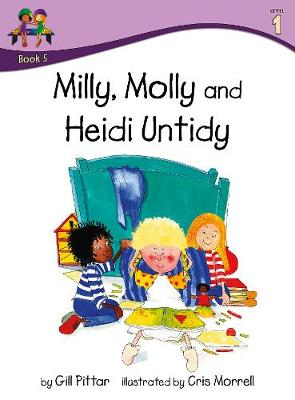 Milly, Molly and Heidi Untidy - Milly, Molly (Paperback)