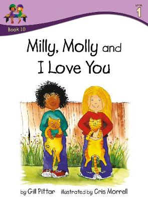 Milly, Molly and I Love You - Milly, Molly (Paperback)