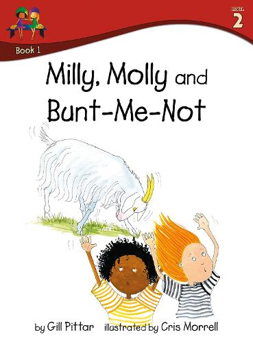Milly Molly and Bunt Me Not - Milly Molly (Level 2) 1 (Paperback)