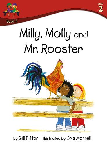 Milly Molly and Mr Rooster - Milly Molly (Level 2) 8 (Paperback)