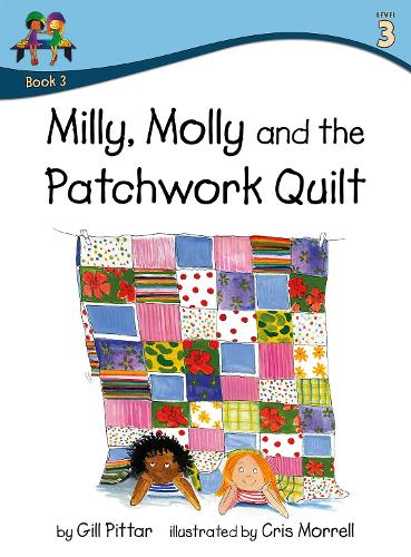 Milly Molly and the Patchwork Quilt - Milly Molly (Level 3) 3 (Paperback)