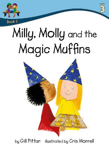 Milly, Molly and the Magic Muffins - Milly, Molly (Paperback)