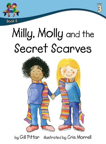 Milly, Molly and the Secret Scarves - Milly, Molly (Paperback)