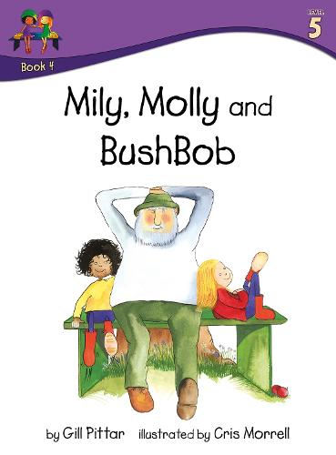 Milly, Molly and BushBob - Milly, Molly (Paperback)
