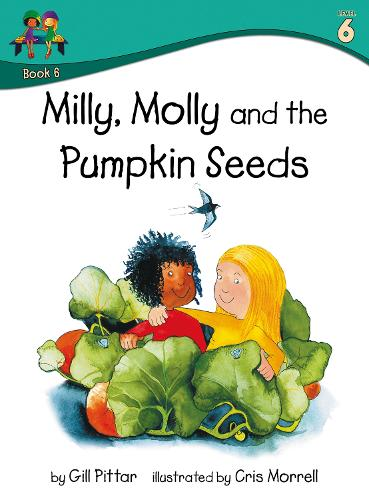 Milly, Molly and the Pumpkin Seeds - Milly, Molly (Paperback)