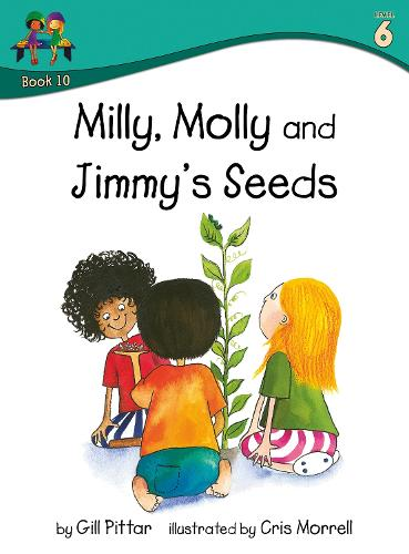 Milly, Molly and Jimmy's Seeds - Milly, Molly (Paperback)