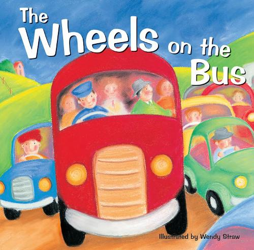 The Wheels on the Bus - 20 Favourite Nursery Rhymes (Paperback)