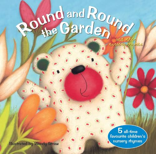 Round and Round the Garden and other nursery rhymes - 20 Favourite Nursery Rhymes (Paperback)