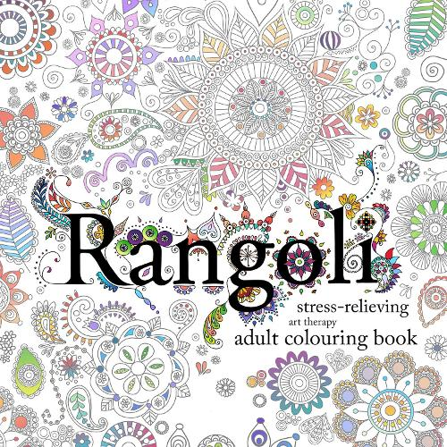 Rangoli: Stress-Relieving Art Therapy Colouring Book (Paperback)