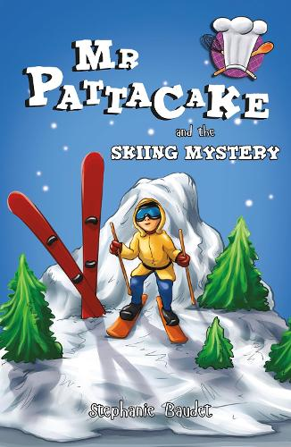 Mr Pattacake and the Skiing Mystery - Mr Pattacake (Paperback)