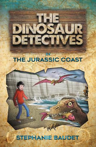 The Dinosaur Detectives in The Jurassic Coast - The Dinosaur Detectives (Paperback)