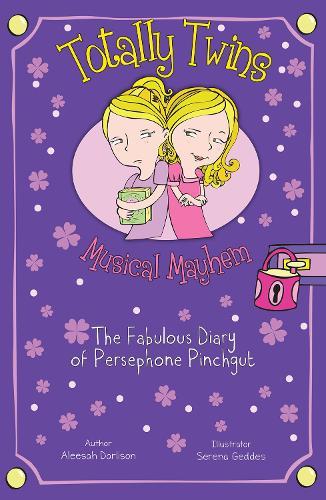 Musical Mayhem: The Fabulous Diary of Persephone Pinchgut - Totally Twins (Paperback)