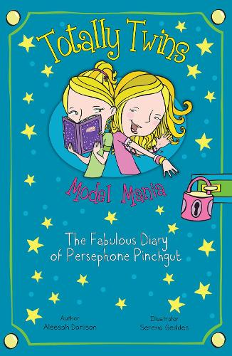 Model Mania: The Fabulous Diary of Persephone Pinchgut - Totally Twins (Paperback)