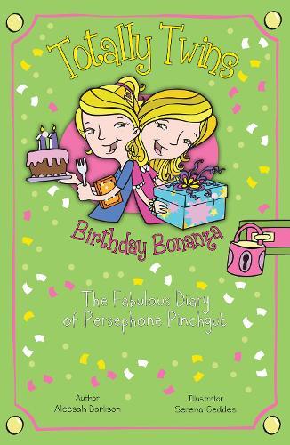 Birthday Bonanza: The Fabulous Diary of Persephone Pinchgut - Totally Twins (Paperback)