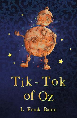 Tik-Tok of Oz - The Wizard of Oz Collection (Paperback)