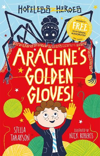 Arachne's Golden Gloves! - Hopeless Heroes (Paperback)