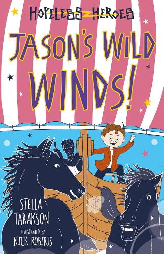 Jason's Wild Winds! - Hopeless Heroes (Paperback)