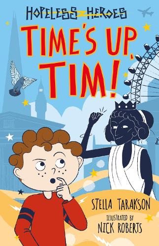 Time's Up, Tim! - Hopeless Heroes (Paperback)