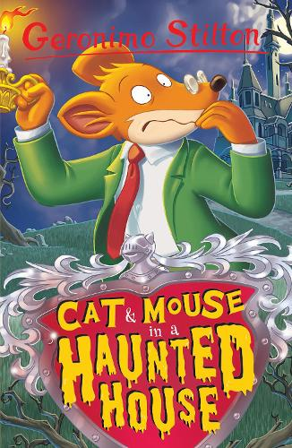 Cat and Mouse in a Haunted House - Geronimo Stilton (Paperback)
