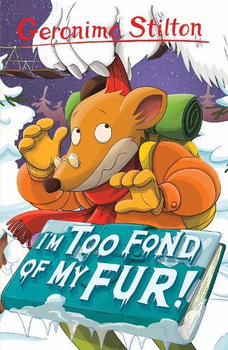 I'm Too Fond of My Fur! - Geronimo Stilton (Paperback)