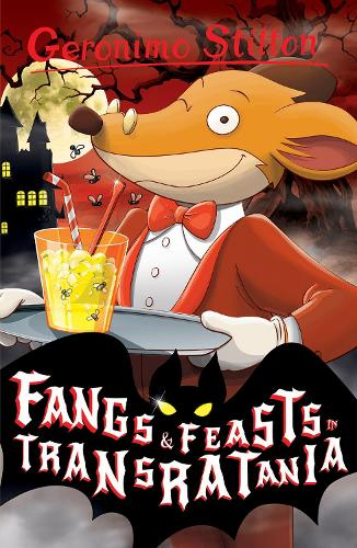 Fangs and Feasts in Transratania - Geronimo Stilton (Paperback)