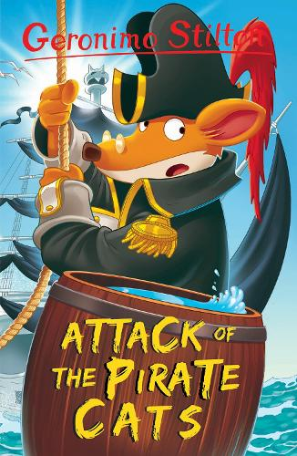 Attack of the Pirate Cats - Geronimo Stilton (Paperback)