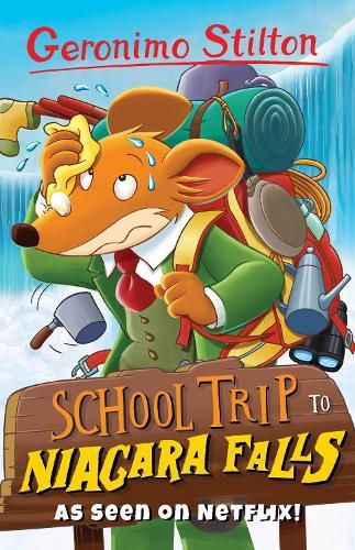 School Trip to Niagara Falls - Geronimo Stilton (Paperback)