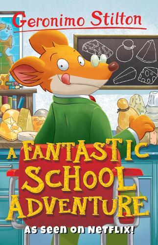 A Fantastic School Adventure - Geronimo Stilton (Paperback)