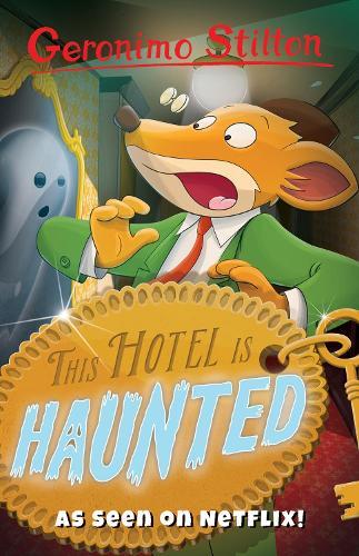 This Hotel Is Haunted - Geronimo Stilton (Paperback)