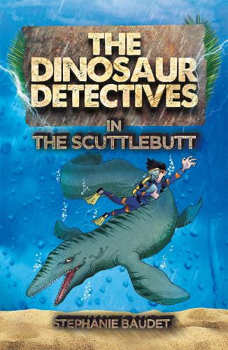 The Dinosaur Detectives in The Scuttlebutt - The Dinosaur Detectives (Paperback)