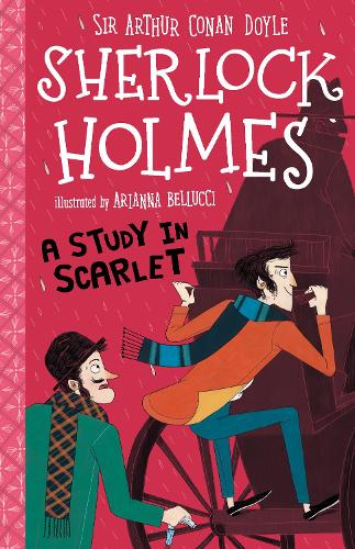 A Study in Scarlet (Easy Classics) - The Sherlock Holmes Children's Collection: Shadows, Secrets and Stolen Treasure (Easy Classics) 1 (Paperback)