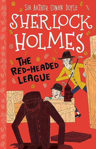 The Red-Headed League - The Sherlock Holmes Children's Collection (Paperback)