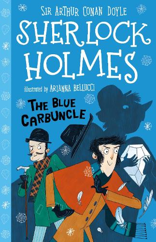 The Blue Carbuncle - The Sherlock Holmes Children's Collection (Paperback)