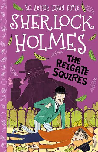 The Reigate Squires - The Sherlock Holmes Children's Collection (Paperback)